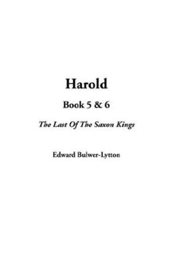 Harold, Book 6. ebook by Edward Bulwer-Lytton