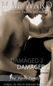 DAMAGED 2 (The Ferro Family)