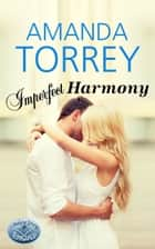 Imperfect Harmony ebook by