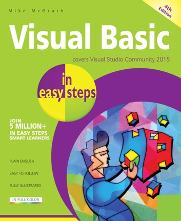 Visual Basic In Easy Steps 4th Edition Ebook By Mike Mcgrath