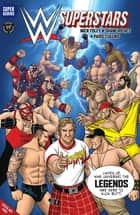 WWE Superstars #3: Legends ebook by Mick Foley, Shane Riches, Paris Cullins