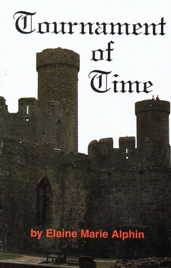 Tournament of Time ebook by Elaine Alphin