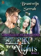 Elfin Nights ebook by Brantwijn Serrah