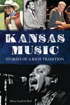 Kansas Music ebook by Debra Goodrich Bisel