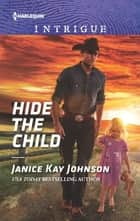 Hide the Child ebook by Janice Kay Johnson