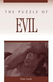The Puzzle of Evil ebook by Peter Vardy