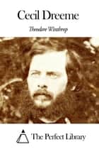 Cecil Dreeme ebook by Theodore Winthrop