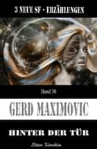 Hinter der Tür ebook by Gerd Maximovic