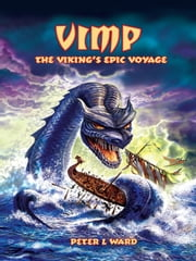 Vimp The Viking's Epic Voyage ebook by Peter L Ward