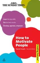 How to Motivate People ebook by Patrick Forsyth