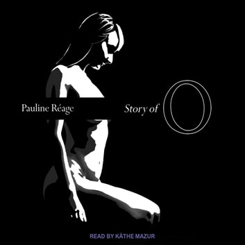 Story of O audiobook by Pauline Reage