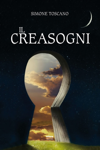 Il Creasogni ebook by Simone Toscano