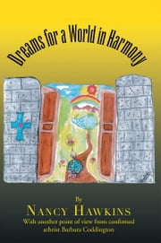 Dreams for a World in Harmony ebook by Nancy Hawkins