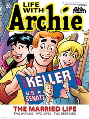 Life With Archie Magazine #28 ebook by Paul Kupperberg, Fernando Ruiz, Bob Smith, Jim Amash, Pat Kennedy, Tim Kennedy, Glenn Whitmore, Jack Morelli