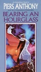Bearing an Hourglass eBook by Piers Anthony