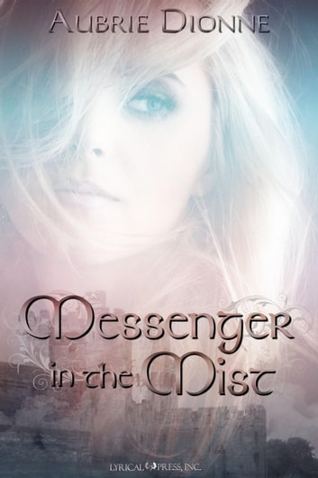 Messenger in the Mist ebook by Aubrie Dionne