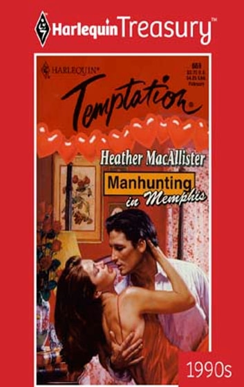Manhunting in Memphis ebook by Heather MacAllister
