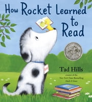 How Rocket Learned to Read ebook by Tad Hills,Tad Hills