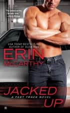 Jacked Up ebook by Erin McCarthy