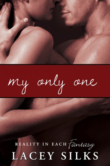 My Only One ebook by Lacey Silks