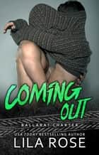 Coming Out (novella) ebook by Lila Rose
