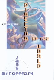 Director Of The World And Other Stories ebook by Jane McCafferty