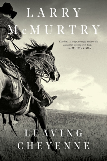 Leaving Cheyenne ebook by Larry McMurtry