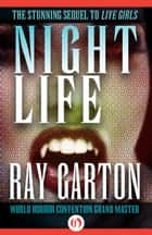 Night Life ebook by Ray Garton