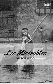 Les Misérables (Annotated) ebook by Victor Hugo,Isabel F. Hapgood