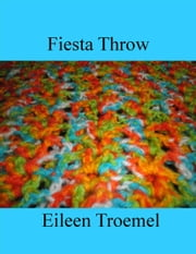 Fiesta Throw ebook by Eileen Troemel