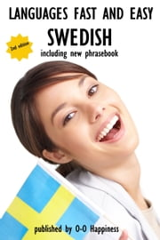 Languages Fast and Easy ~ Swedish ebook by O-O Happiness
