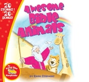 Awesome Bible Animals ebook by Steven Elikins