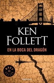 En la boca del dragón ebook by Ken Follett