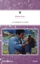 A Cowboy's Code ebook by Alaina Starr