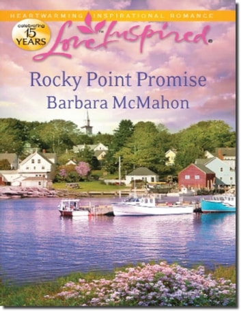 Rocky Point Promise (Mills & Boon Love Inspired) ebook by Barbara McMahon