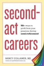 Second-Act Careers ebook by Nancy Collamer