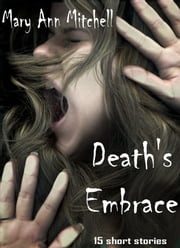Death's Embrace ebook by Mary Ann Mitchell