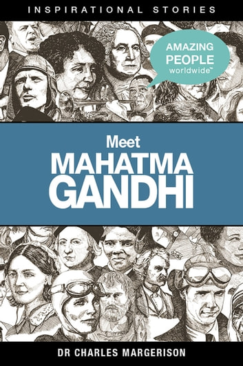 why is mahatma gandhi a hero