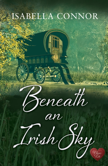 Beneath an Irish Sky ebook by Isabella Connor