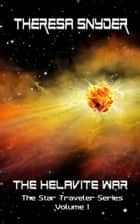 The Helavite War ebook by Theresa Snyder