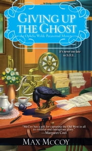 Giving Up the Ghost ebook by Max McCoy