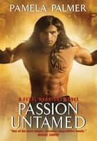Passion Untamed ebook by Pamela Palmer