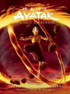 Avatar: The Last Airbender The Art of the Animated Series (Second Edition) ebook by