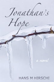 Jonathan's Hope ebook by Hans M Hirschi