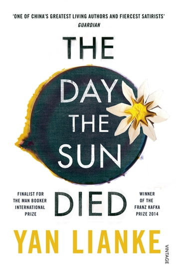 The Day the Sun Died eBook by Yan Lianke
