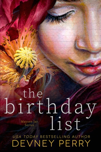 The Birthday List ebook by Devney Perry