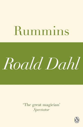 Rummins (A Roald Dahl Short Story) ebook by Roald Dahl