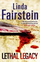 Lethal Legacy ebook by Linda Fairstein