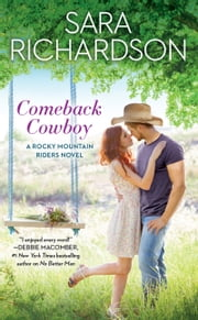 Comeback Cowboy ebook by Sara Richardson