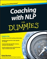 Coaching With NLP For Dummies ebook by Kate Burton